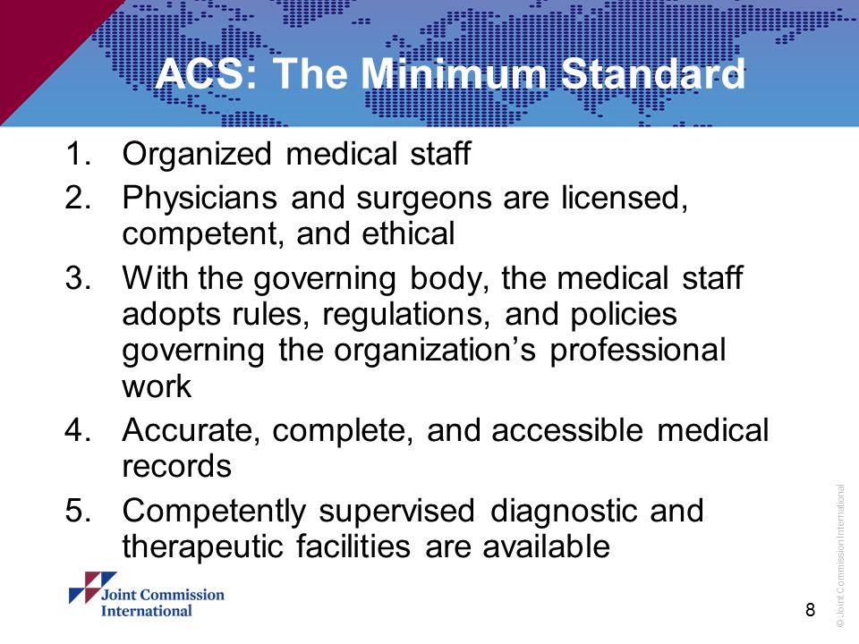 ACS: The Minimum Standard
