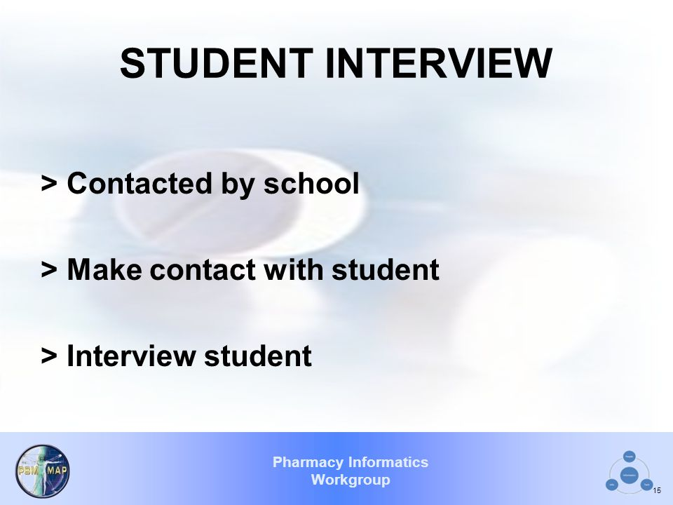 STUDENT INTERVIEW > Contacted by school