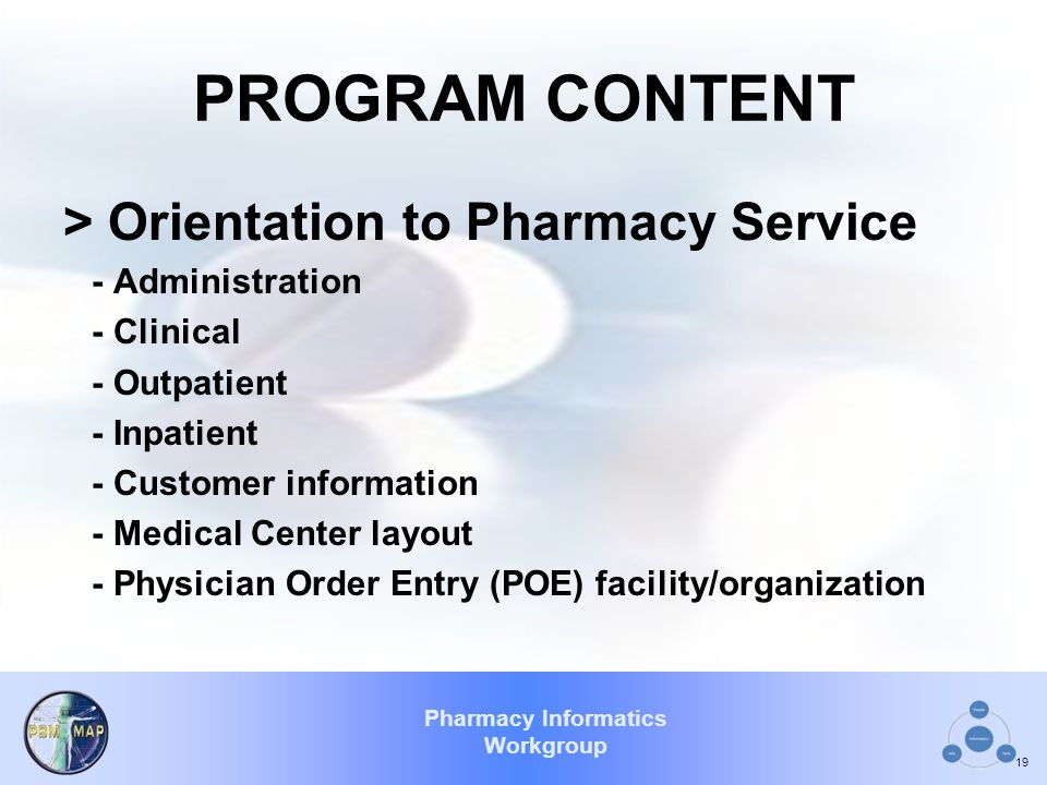 PROGRAM CONTENT > Orientation to Pharmacy Service - Administration