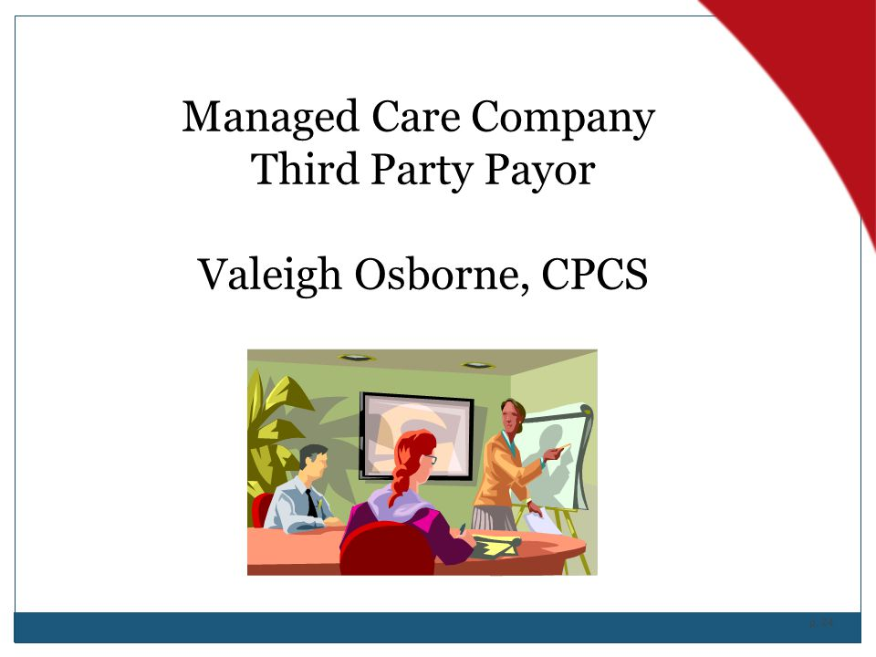 Managed Care Company Third Party Payor Valeigh Osborne, CPCS