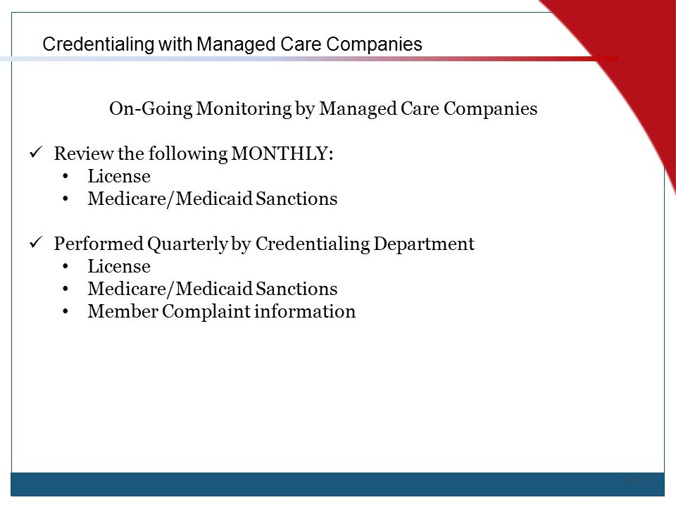 On-Going Monitoring by Managed Care Companies