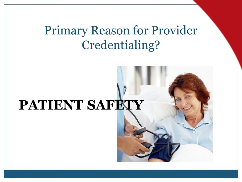 Primary Reason for Provider Credentialing