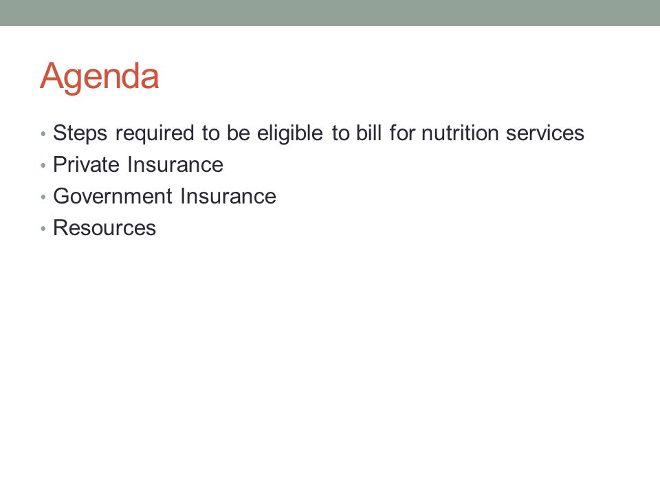 Agenda Steps required to be eligible to bill for nutrition services