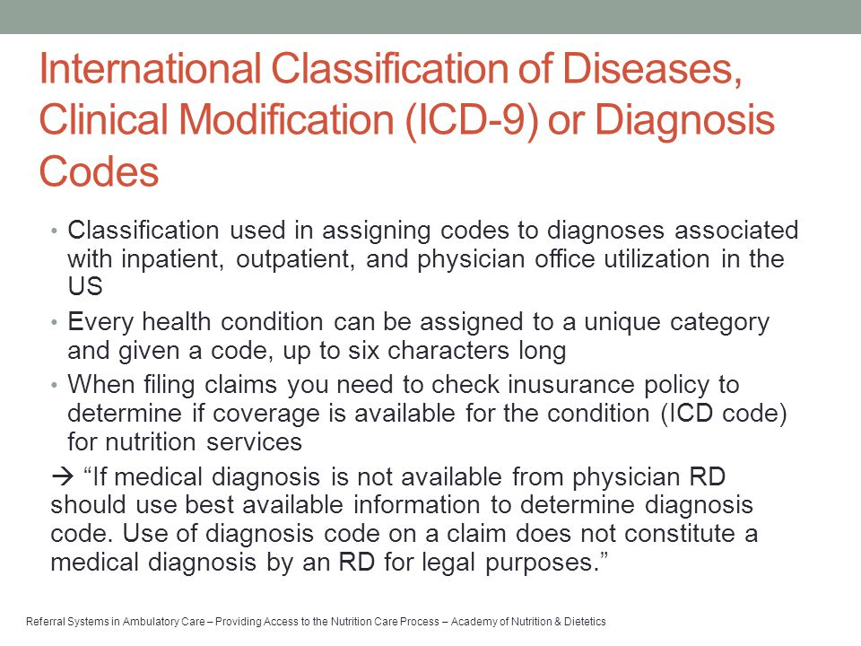 International Classification of Diseases, Clinical Modification (ICD-9) or Diagnosis Codes