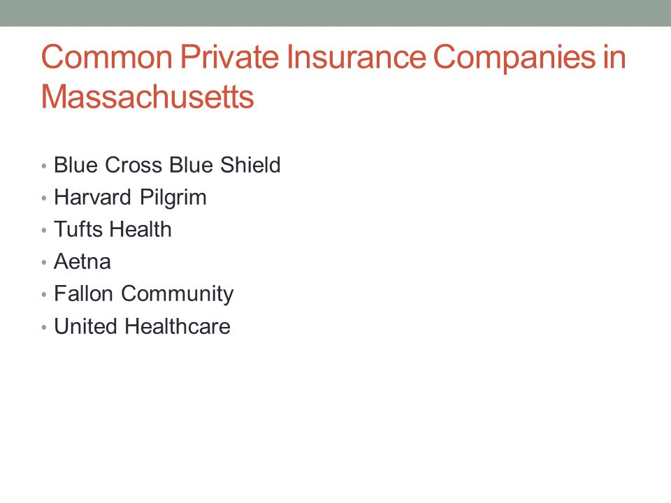 Common Private Insurance Companies in Massachusetts