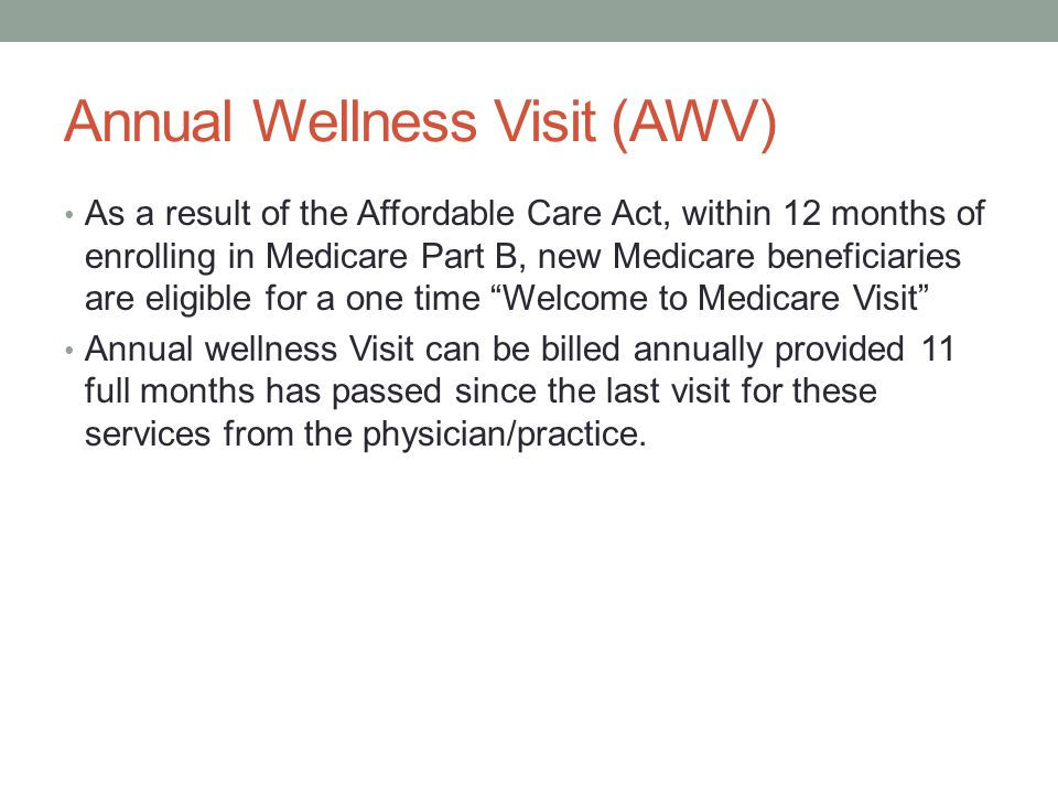 Annual Wellness Visit (AWV)