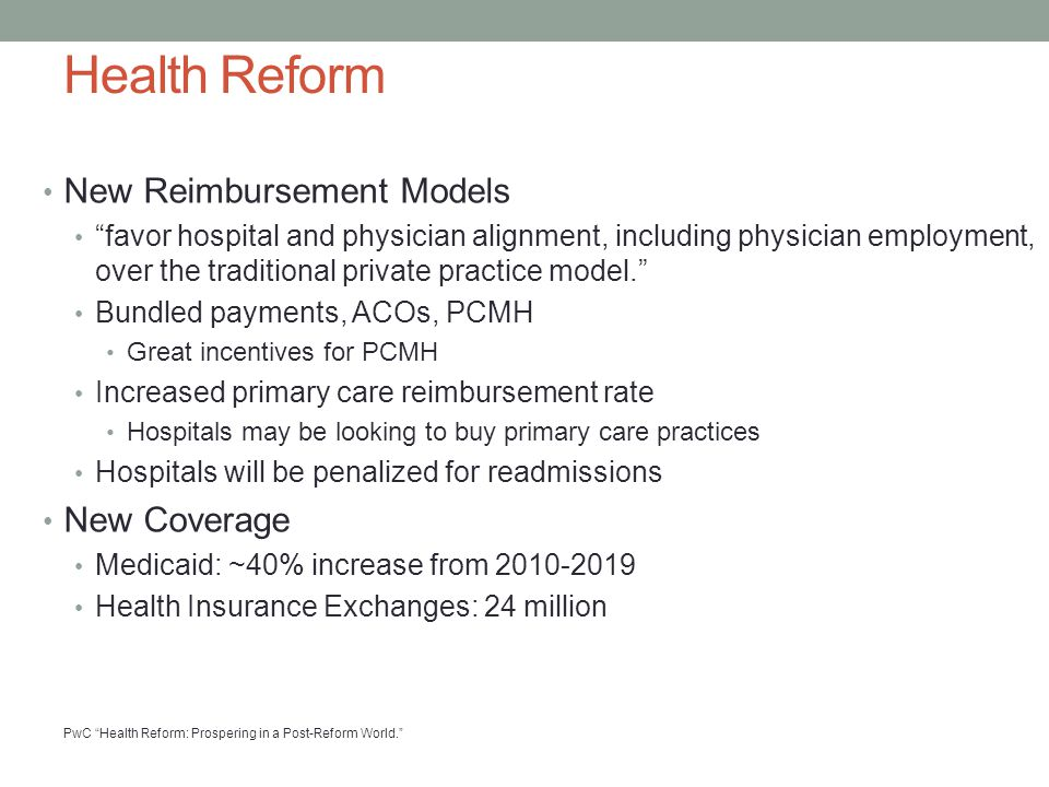 Health Reform New Reimbursement Models New Coverage
