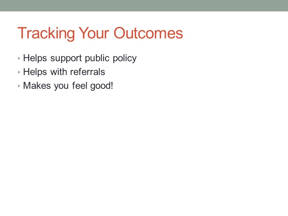Tracking Your Outcomes