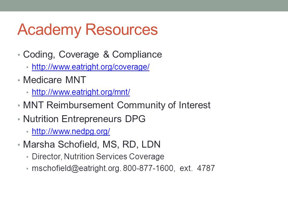 Academy Resources Coding, Coverage & Compliance Medicare MNT