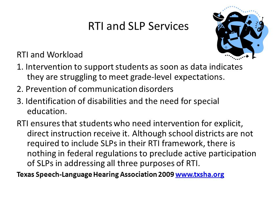 RTI and SLP Services RTI and Workload