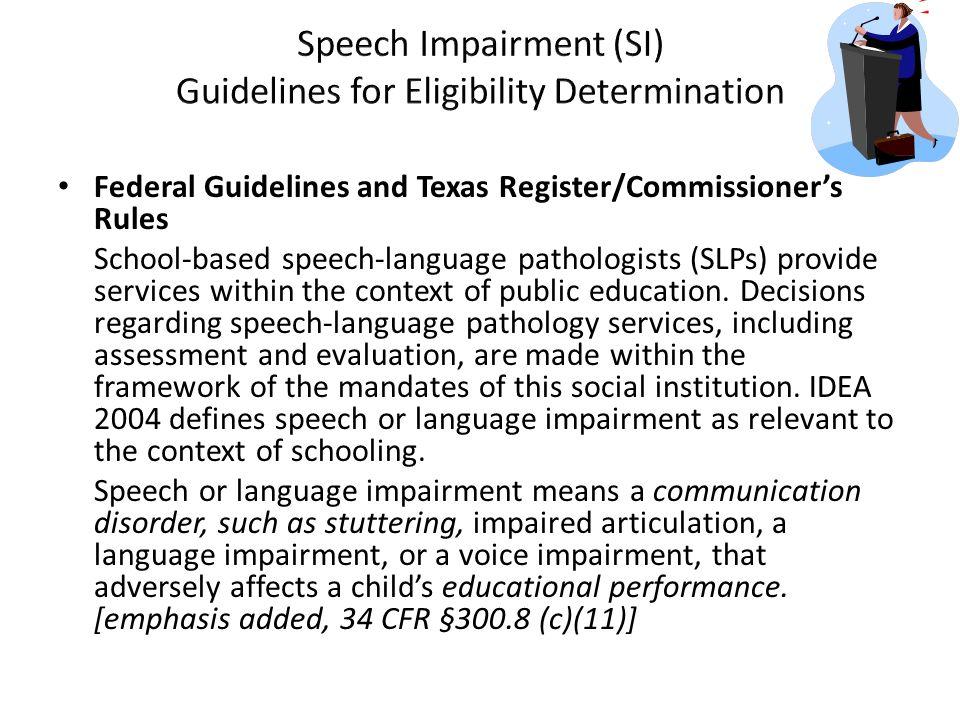Speech Impairment (SI) Guidelines for Eligibility Determination