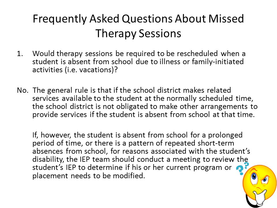 Frequently Asked Questions About Missed Therapy Sessions