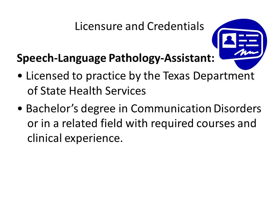Licensure and Credentials