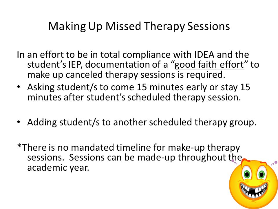 Making Up Missed Therapy Sessions