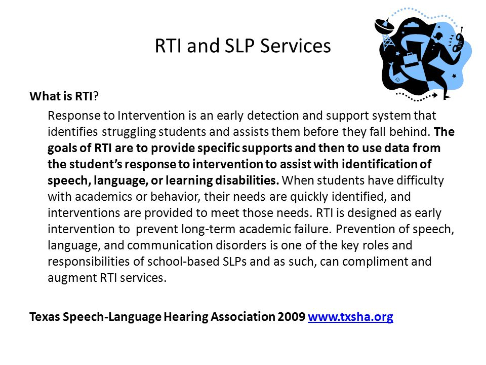RTI and SLP Services