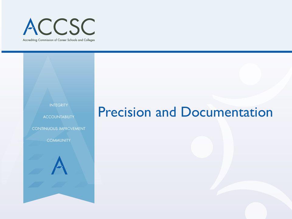 Precision and Documentation