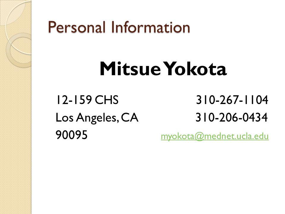 Mitsue Yokota Personal Information 12-159 CHS 310-267-1104
