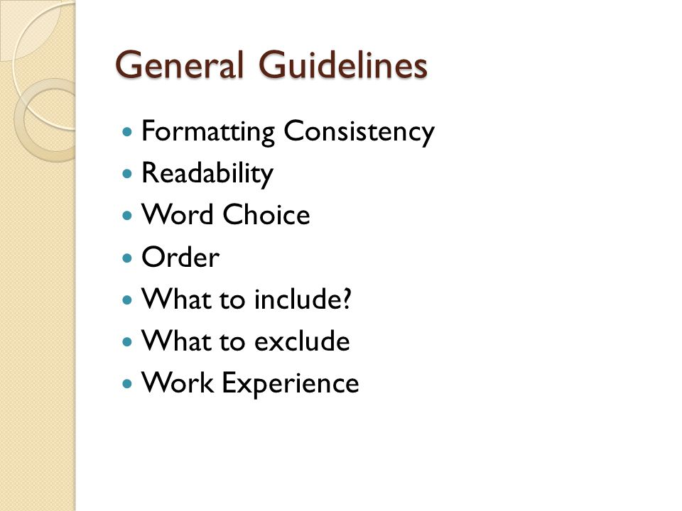 General Guidelines Formatting Consistency Readability Word Choice