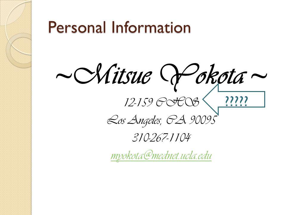 ~Mitsue Yokota ~ Personal Information 12-159 CHS