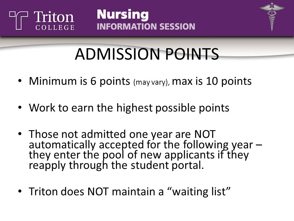 ADMISSION POINTS Minimum is 6 points (may vary), max is 10 points
