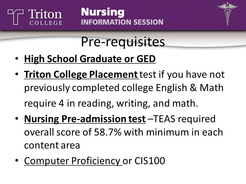 Pre-requisites High School Graduate or GED