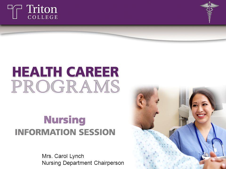 Mrs. Carol Lynch Nursing Department Chairperson