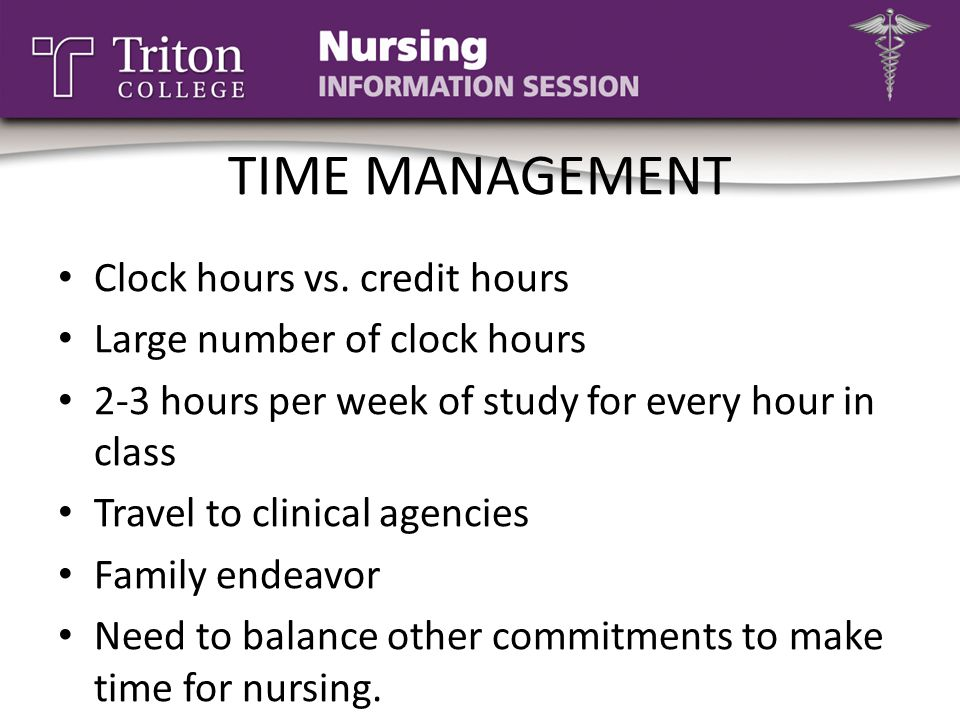 TIME MANAGEMENT Clock hours vs. credit hours