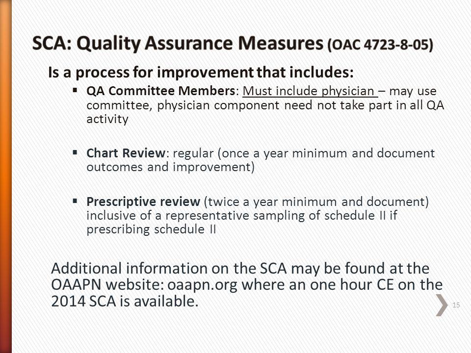 SCA: Quality Assurance Measures (OAC 4723-8-05)