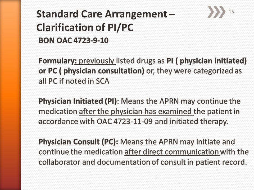 Standard Care Arrangement – Clarification of PI/PC