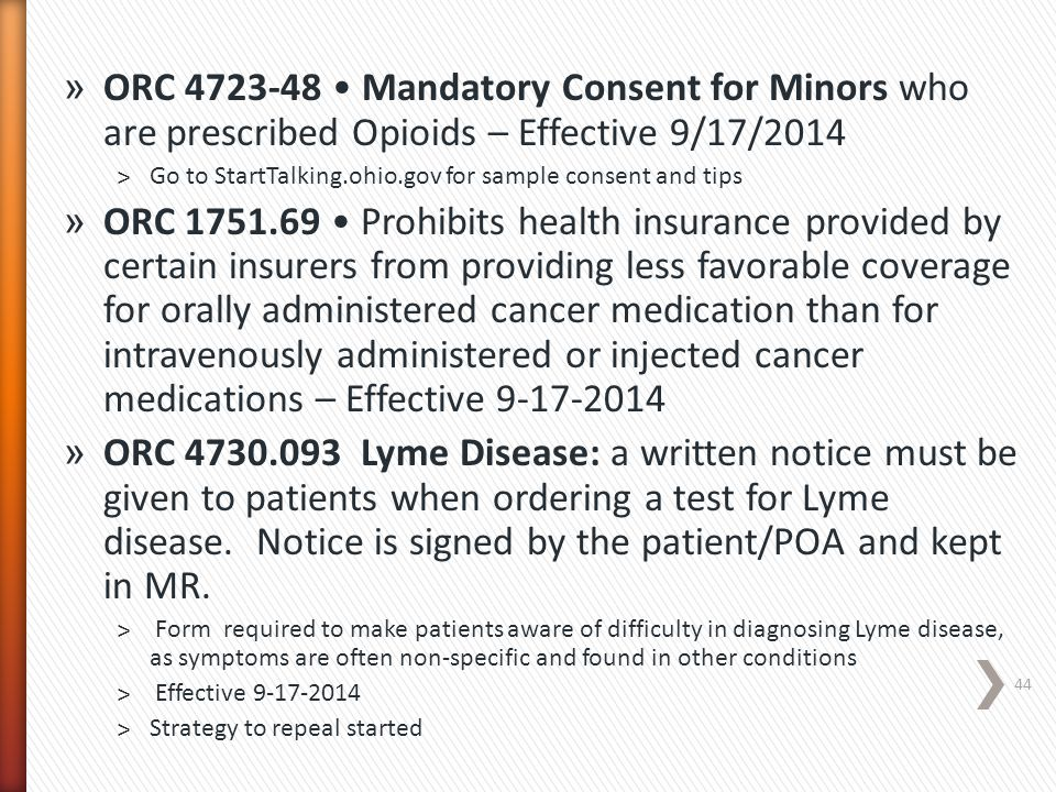 ORC 4723-48 • Mandatory Consent for Minors who are prescribed Opioids – Effective 9/17/2014