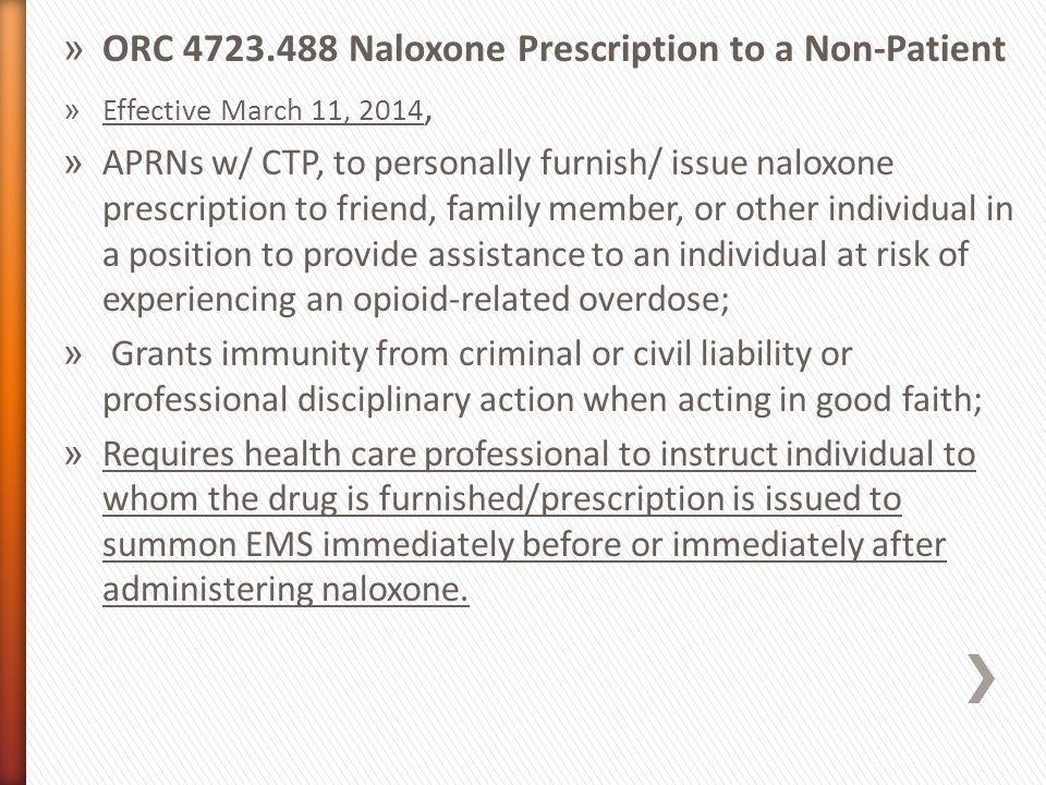 ORC 4723.488 Naloxone Prescription to a Non-Patient