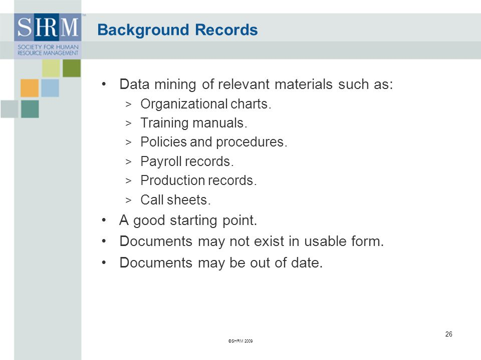 Background Records Data mining of relevant materials such as: