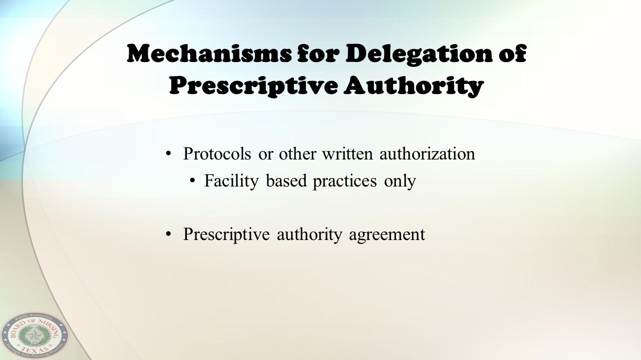 Mechanisms for Delegation of Prescriptive Authority