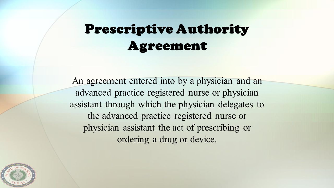 Prescriptive Authority Agreement