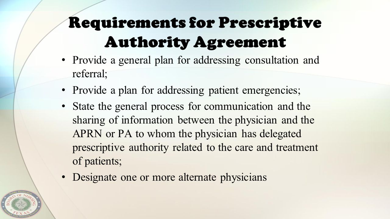 Requirements for Prescriptive Authority Agreement