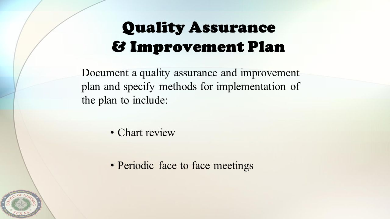 Quality Assurance & Improvement Plan