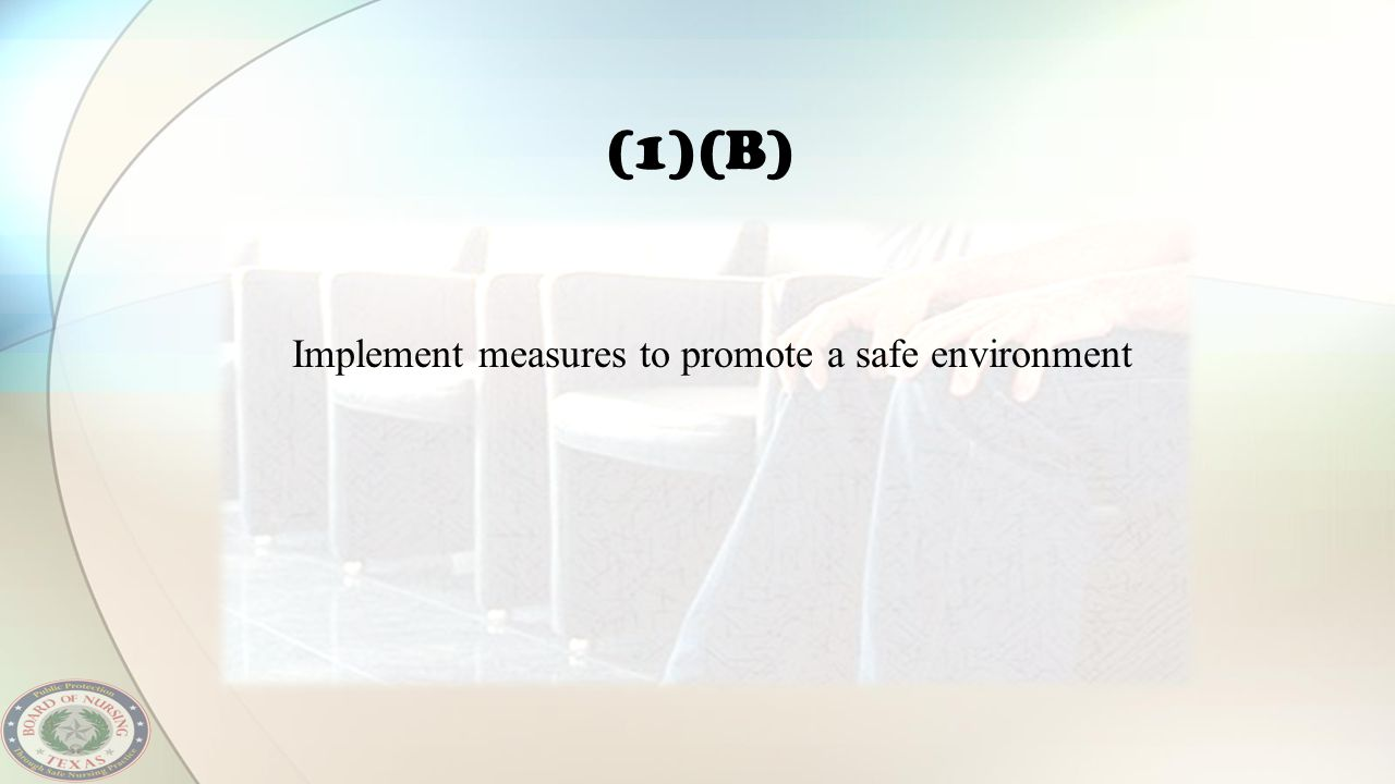 Implement measures to promote a safe environment