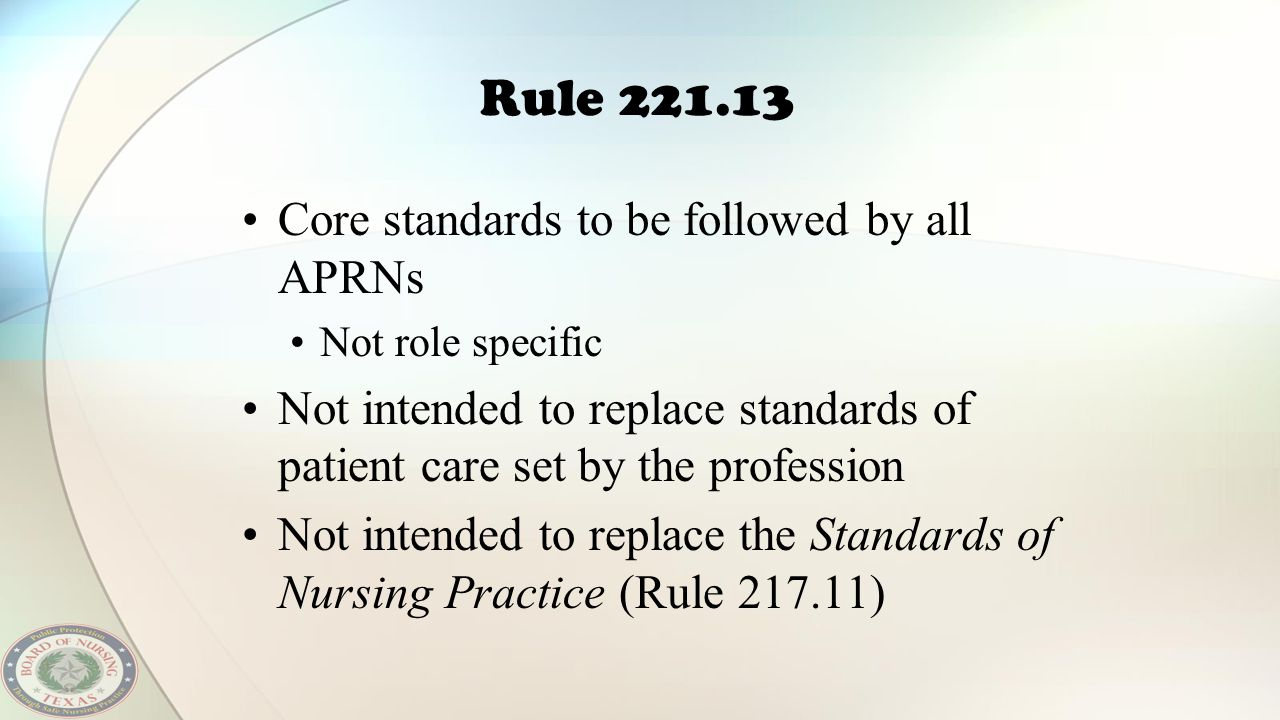 Rule 221.13 Core standards to be followed by all APRNs