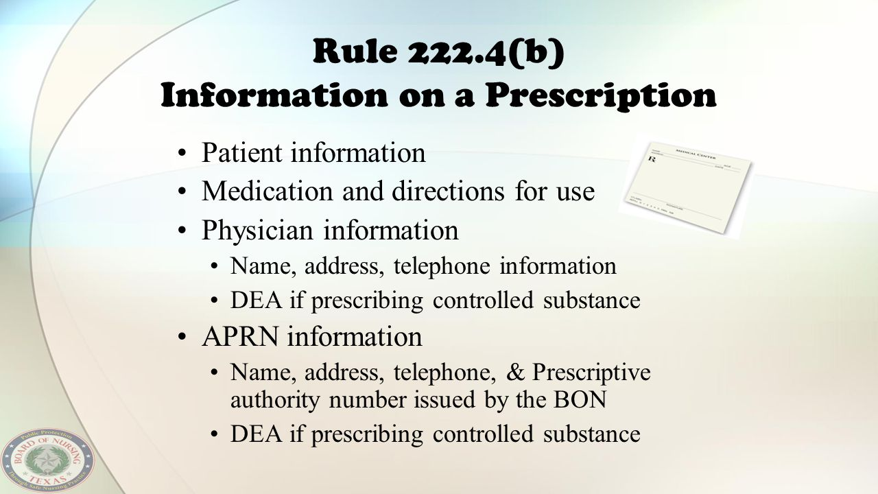 Rule 222.4(b) Information on a Prescription