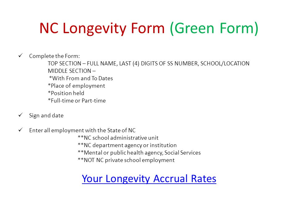 NC Longevity Form (Green Form)