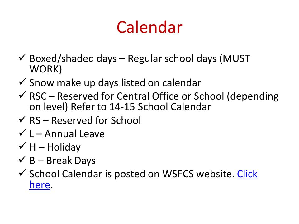 Calendar Boxed/shaded days – Regular school days (MUST WORK)