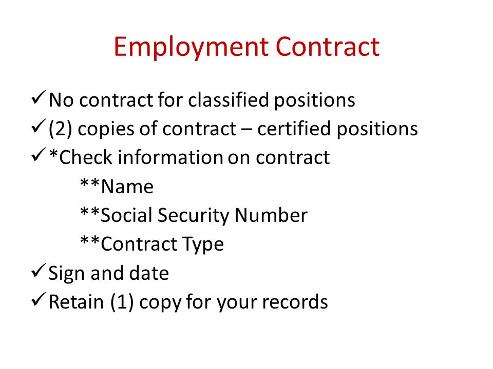 Employment Contract No contract for classified positions