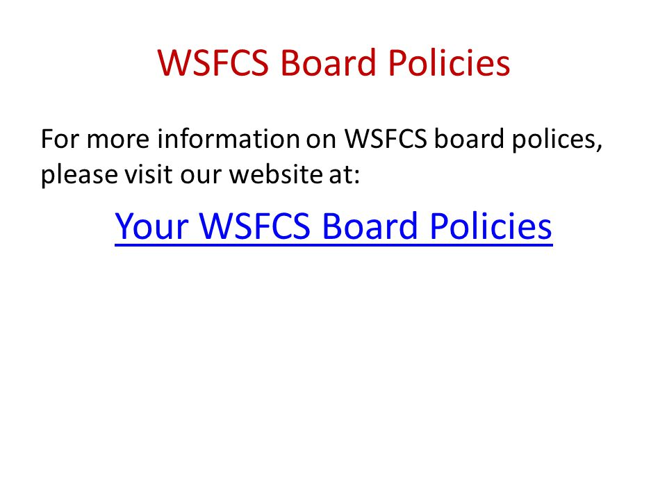 Your WSFCS Board Policies