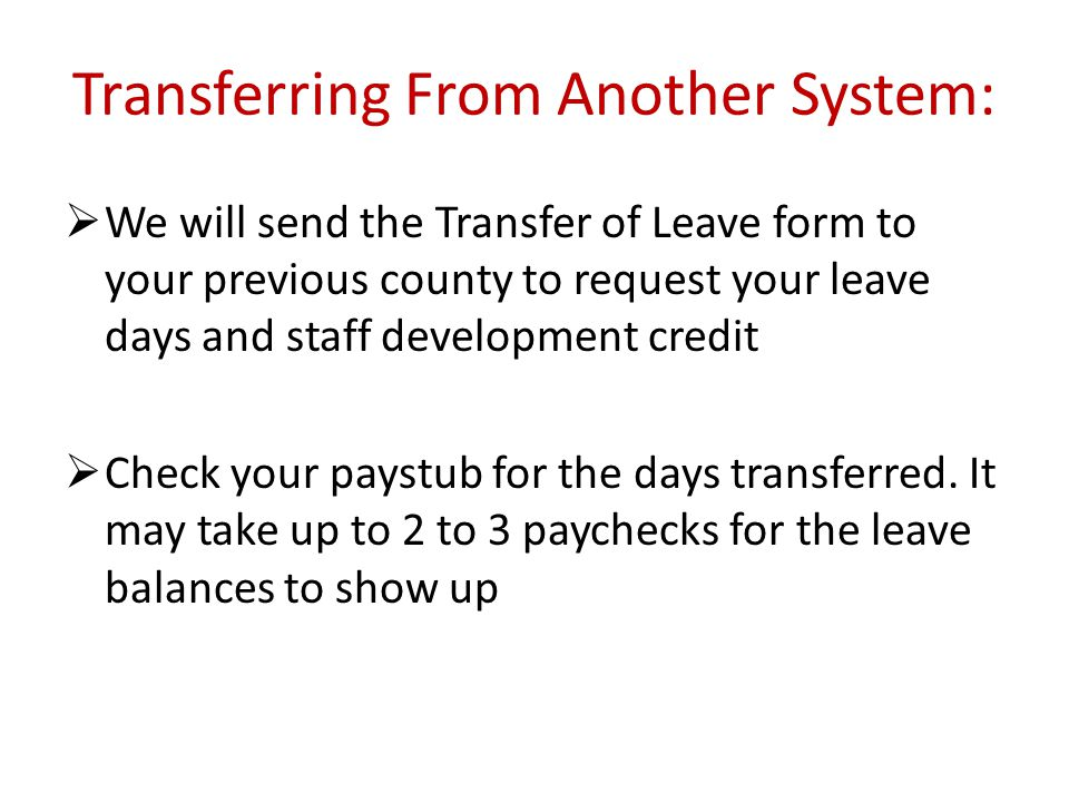Transferring From Another System: