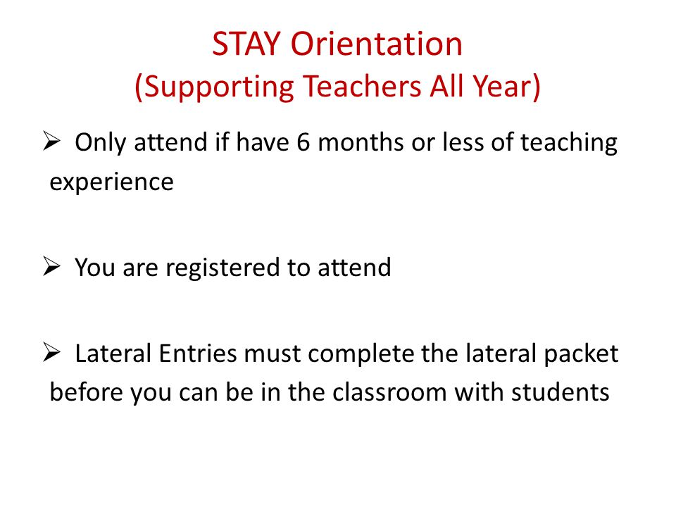 STAY Orientation (Supporting Teachers All Year)