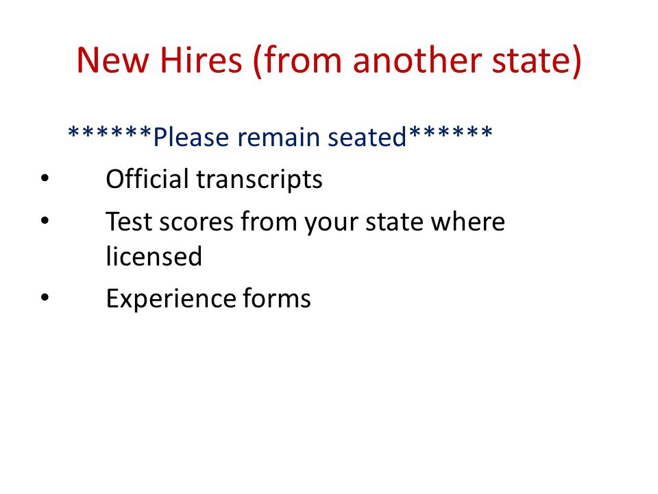 New Hires (from another state)