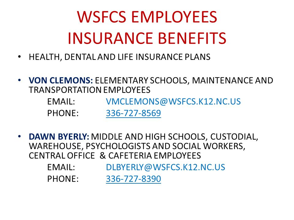 WSFCS EMPLOYEES INSURANCE BENEFITS