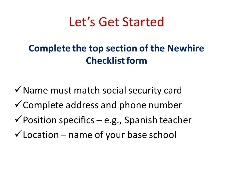 Complete the top section of the Newhire Checklist form