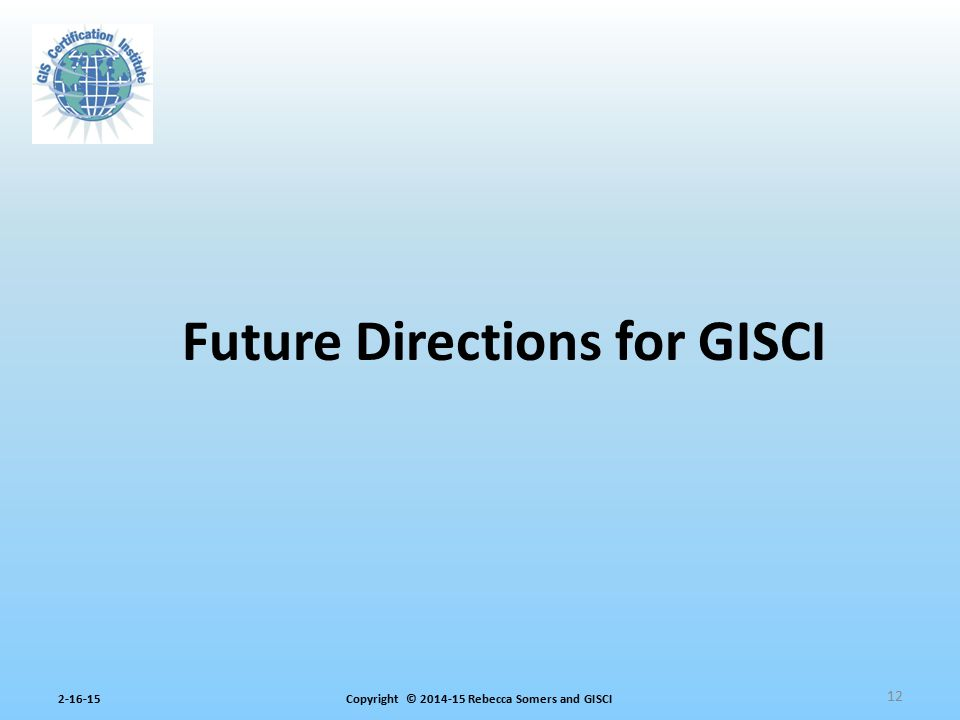 Future Directions for GISCI