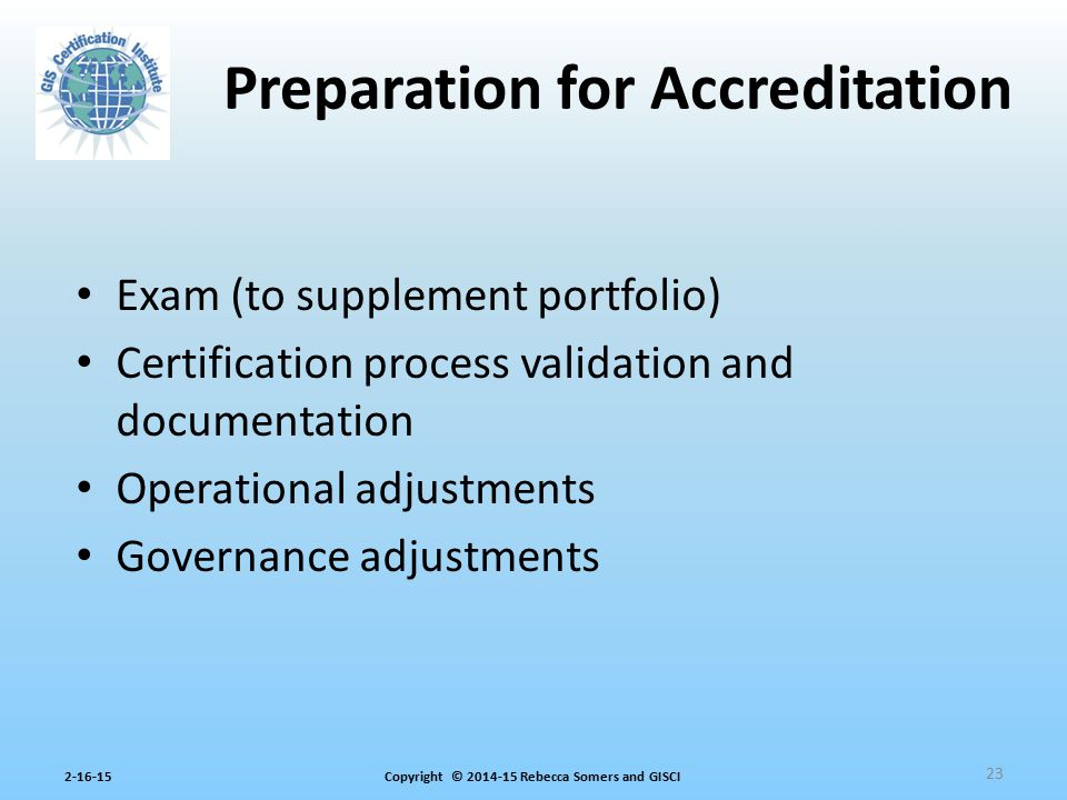 Preparation for Accreditation